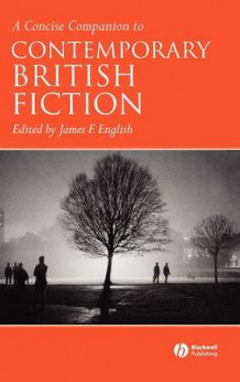 A Concise Companion to Contemporary British Fiction (Innbundet)