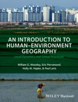 An Introduction to Human-Environment Geography av William G. Moseley, Paul Laris, Eric P. Perramond og Holly M. Hapke (Heftet)