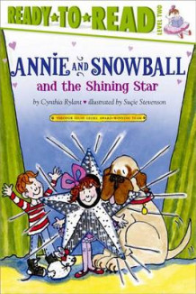 Annie and Snowball and the Shining Star av Cynthia Rylant (Innbundet)