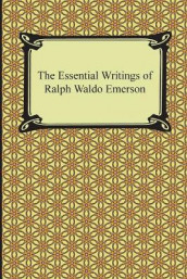 The Essential Writings of Ralph Waldo Emerson av Ralph Waldo Emerson (Heftet)