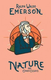 Nature and Other Essays av Ralph Waldo Emerson (Innbundet)