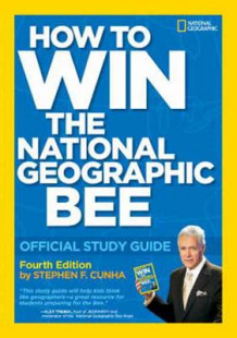 How To Win The National Geographic Bee av Stephen F. Cunha (Heftet)