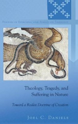 Omslag - Theology, Tragedy, and Suffering in Nature