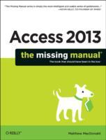 Access 2013 The Missing Manual av Matthew MacDonald (Heftet)