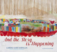 And the Story is Happening av Sabina Ward Harrison (Heftet)
