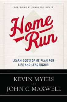 Home Run av Kevin Myers (Heftet)