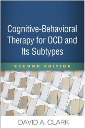 Cognitive-Behavioral Therapy for OCD and Its Subtypes av David A. Clark (Heftet)