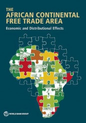 The African Continental Free Trade Area av World Bank (Heftet)