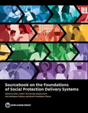 Sourcebook on the foundations of social protection delivery systems av World Bank (Heftet)