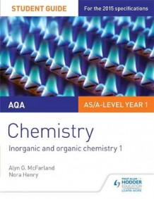 AQA AS/A Level Year 1 Chemistry Student Guide: Inorganic and Organic Chemistry 1: Student guide 2 av Alyn G. McFarland og Nora Henry (Heftet)