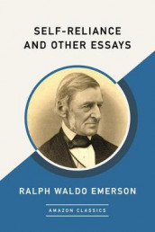 Self-Reliance and Other Essays (AmazonClassics Edition) av Ralph Waldo Emerson (Heftet)