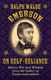 Ralph Waldo Emerson on Self-Reliance av Ralph Waldo Emerson (Innbundet)
