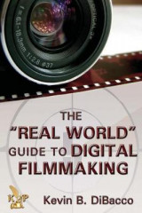 Omslag - The Real World Guide to Digital Filmmaking