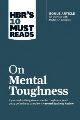 Omslag - HBR's 10 Must Reads on Mental Toughness (with bonus interview