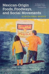 Omslag - Mexican-Origin Foods, Foodways, and Social Movements