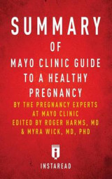 Omslag - Summary of Mayo Clinic Guide to a Healthy Pregnancy