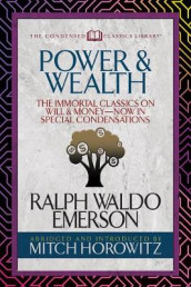 Power & Wealth (Condensed Classics) av Ralph Waldo Emerson og Mitch Horowitz (Heftet)
