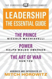 Leadership (Condensed Classics): The Prince; Power; The Art of War av Ralph Waldo Emerson, Mitch Horowitz, Niccolo Machiavelli og Sun Tzu (Heftet)