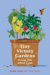 Omslag - Tiny Victory Gardens