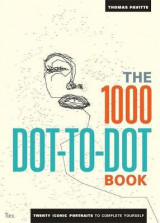Omslag - The 1000 dot-to-dot book. Twenty iconic portraits to complete yourself