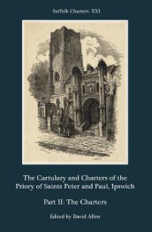 The Cartulary and Charters of the Priory of Sain - Part II: The Charters av David Allen (Innbundet)