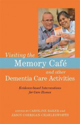 Omslag - Visiting the Memory Cafe and other Dementia Care Activities