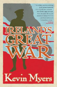 Ireland's Great War av Kevin Myers (Heftet)