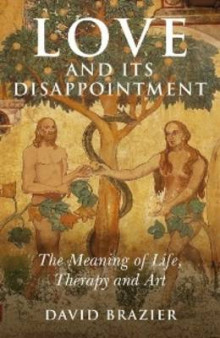 Love and Its Disappointment av David Brazier (Heftet)