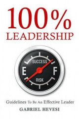 Omslag - 100% Leadership: Guidelines for Successful Leaders