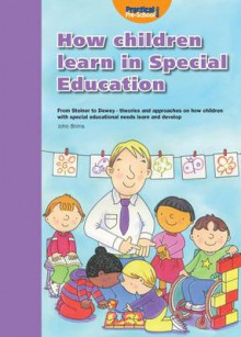 How Children Learn 4 Thinking on Special Educational Needs and Inclusion: 4 av Shirley Allen, Peter Gordon og Mary E. Whalley (Heftet)