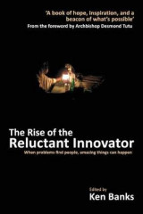 Omslag - The Rise of the Reluctant Innovator