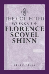 Omslag - The Complete Works of Florence Scovel Shinn