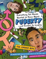 Omslag - Everything You Always Wanted To Know About Puberty - And Shouldn't Be Googling
