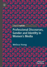 Omslag - Professional Discourses, Gender and Identity in Women's Media