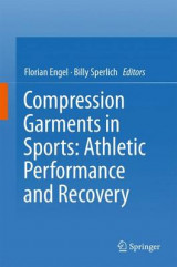 Omslag - Compression Garments in Sports: Athletic Performance and Recovery 2017