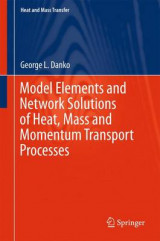 Omslag - Model Elements and Network Solutions of Heat, Mass and Momentum Transport Processes 2017