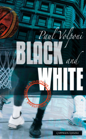 Black and White av Paul Volponi (Heftet)