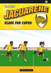 Jaguarene 11 - Klare for cupen av Tom Watt (Heftet)