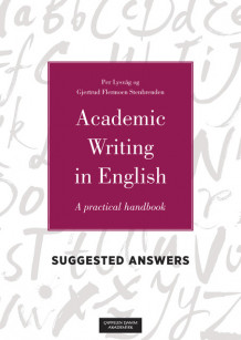 Academic Writing in English Suggested Answers av Per Lysvåg og Gjertrud F. Stenbrenden (Ebok)