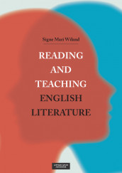 Reading and Teaching English Literature av Signe Mari Wiland (Heftet)