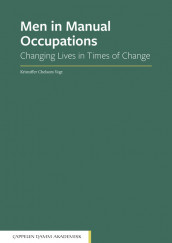 Men in Manual Occupations av Kristoffer Chelsom Vogt (Open Access)