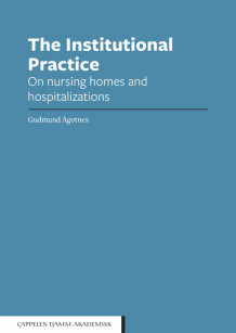 The Institutional Practice av Gudmund Ågotnes (Open Access)