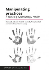 Manipulating practices: A critical physiotherapy reader