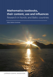 Mathematics textbooks, their content, use and influences av Barbro Grevholm (Innbundet)
