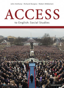 Access to English: Social Studies (2018). Unibok av John Anthony, Richard Burgess og Robert Mikkelsen (Nettsted)
