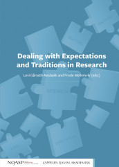 Dealing with Expectations and Traditions in Research av Levi Gårseth-Nesbakk og Frode Mellemvik (Heftet)