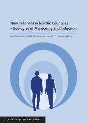Omslag - New Teachers in Nordic Countries – Ecologies of Mentoring and Induction