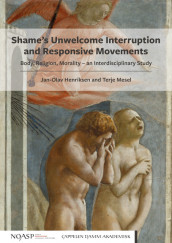 Shame's Unwelcome Interruption and Responsive Movements av Jan-Olav Henriksen og Terje Mesel (Heftet)