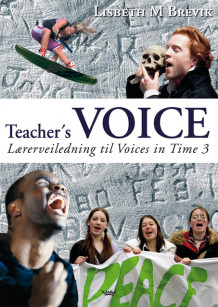 Voices in Time 3 10. klasse Teacher's Voice av Lisbeth M. Brevik (Heftet)