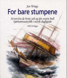 For bare stumpene (Innbundet)